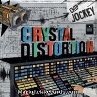 Crystal Distortion - Chip Jockey 11 CD