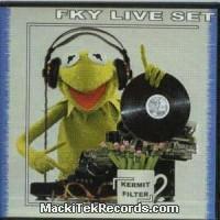FKY - Kermit Filter Liveset CD