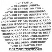 Fantomatik Underground EP 01