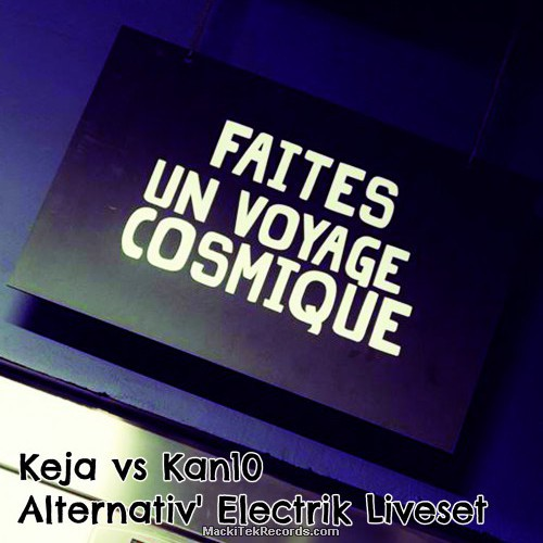 Keja vs Kan10 - Alternativ Electrik Liveset