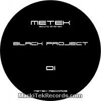 Metek Black Project 01