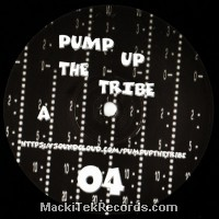 Pump Up The Tribe 04