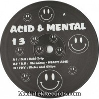 Acid And Mental 13