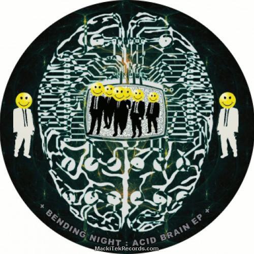 Bending Night Acid Brain