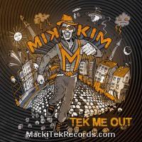 MikkiM - Tek Me Out